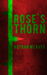 Rose's Thorn - a horror novella